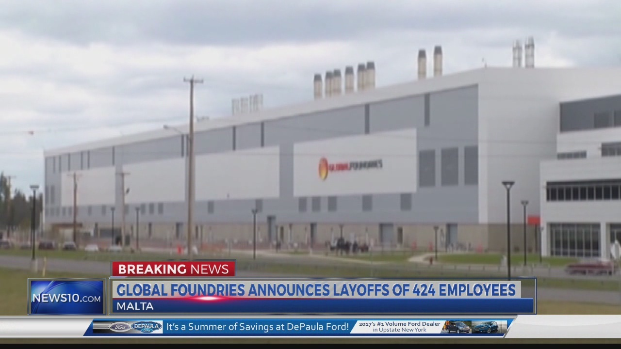 Over 400 GlobalFoundries employees will be laid off - WTEN